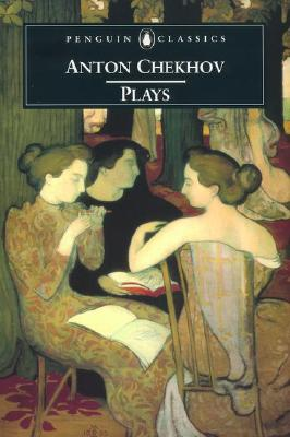 Plays By Chekhov, Anton Pavlovich/ Carson, Peter (TRN)/ Gilman, Richard (INT)/ Carson, Peter