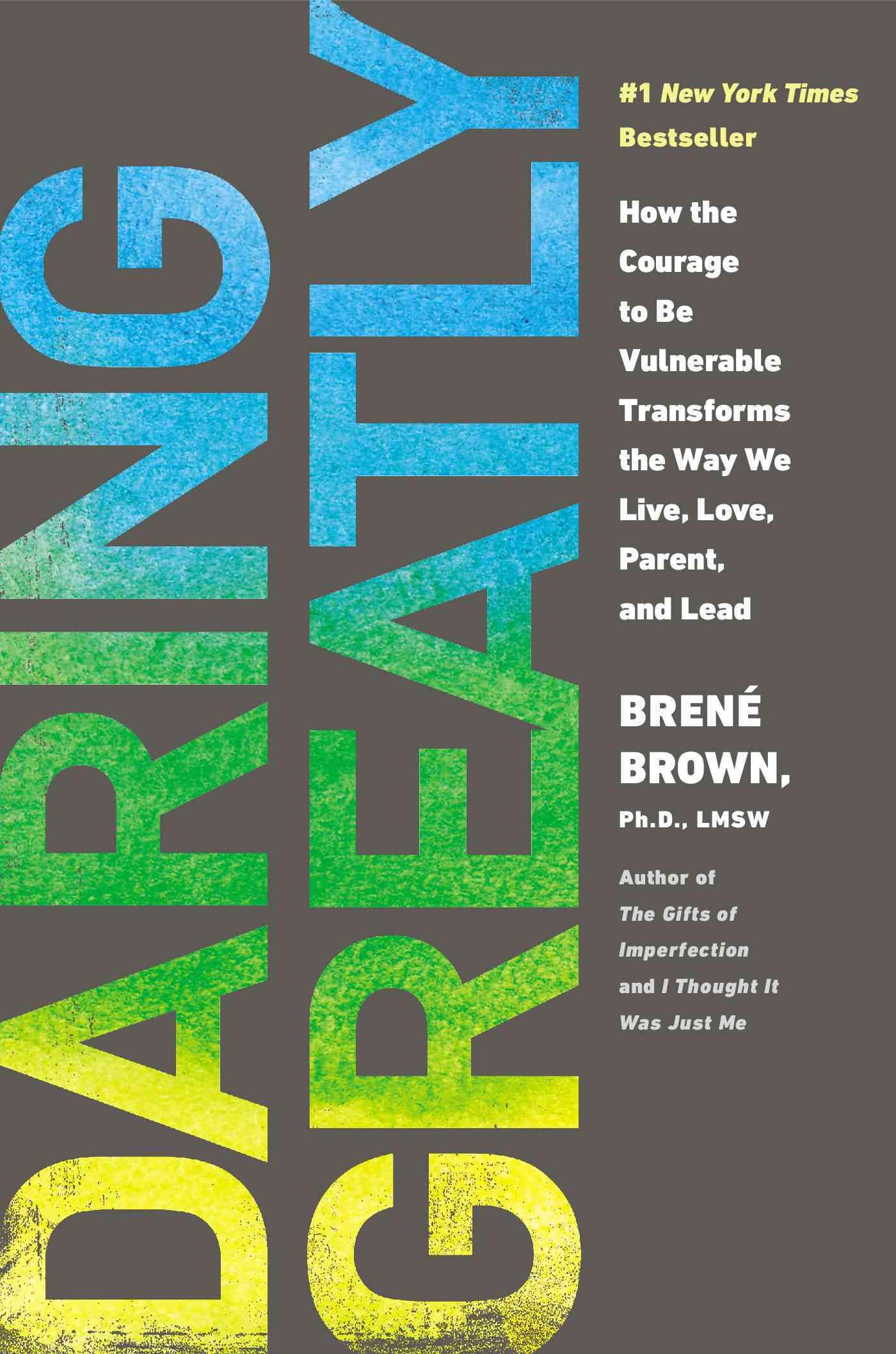 Daring Greatly By Brown, Brene