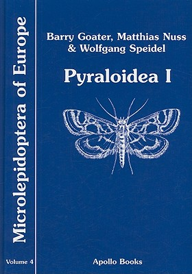 Microlepidoptera Of Europe By Goater, Barry/ Nuss, Matthias/ Speidel, Wolfgang
